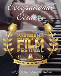 Occupational Octaves, the documentary, nominated for the best documentary award at the 2020 Pasadena International Film Festival